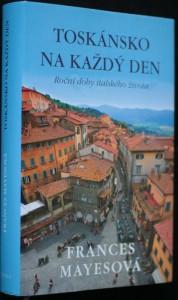 náhled knihy - Toskánsko na každý den : roční doby italského života