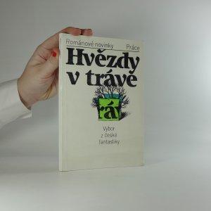 náhled knihy - Hvězdy v trávě : výbor z české fantastiky