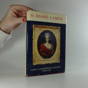 náhled knihy - O životě a umění : listy z jaroměřické kroniky 1700-1752