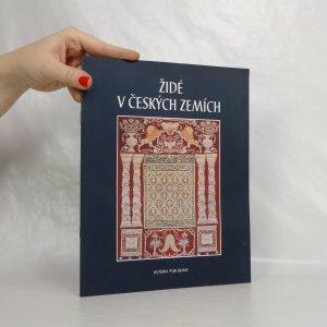 náhled knihy - Židé v českých zemích : (10. až 20. století)