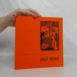 náhled knihy - Josef Váchal : Katalog výstavy, Hradec Králové, srpen-září 1970