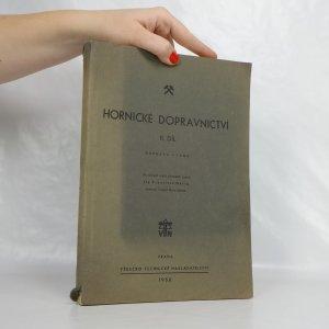 náhled knihy - Hornické dopravnictví. 2. díl: Doprava v jámě