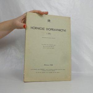 náhled knihy - Hornické dopravnictví. 1. díl: Doprava na dole