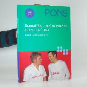 náhled knihy - Francouzština. gramatika... teď to zvládnu: snadné učení krok za krokem