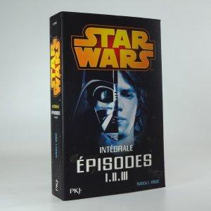náhled knihy - Star Wars: Intégrale épisodes I. II. III.