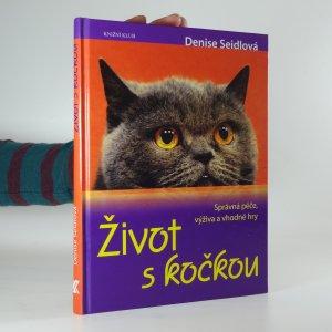 náhled knihy - Život s kočkou: správná péče, výživa a vhodné hry