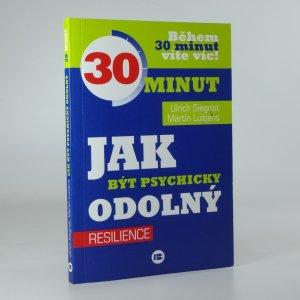 náhled knihy - Jak být psychicky odolný: resilience - během 30 minut víte víc!