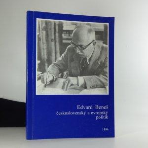 náhled knihy - Edvard Beneš - československý a evropský politik