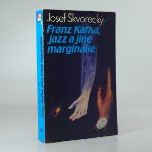 náhled knihy - Franz Kafka, jazz a jiné marginálie
