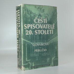 náhled knihy - Čeští spisovatelé 20. století - slovníková příručka