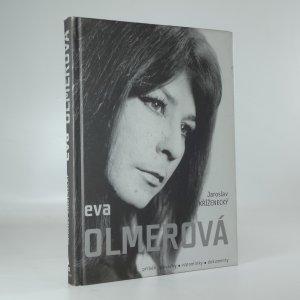 náhled knihy - Eva Olmerová: příběh zpěvačky, vzpomínky, dokumenty