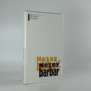 náhled knihy - Něžný barbar [beletristický portrét Vladimíra Boudníka]