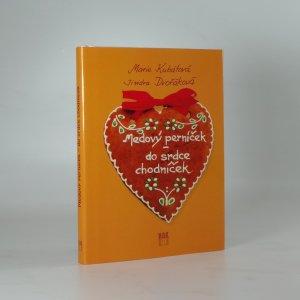 náhled knihy - Medový perníček - do srdce chodníček