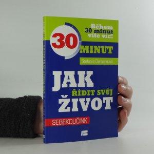 náhled knihy - Jak řídit svůj život. sebekoučink. během 30 minut víte víc