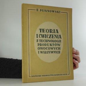 náhled knihy - Teoria i ćwiczenia z technologii produktów owocowych i warzywnych
