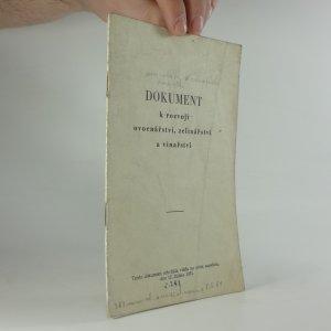 náhled knihy - Dokument k rozvoji ovocnářství, zelinářství a vinařství