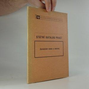 náhled knihy - Zpracování ovoce a zeleniny. Státní katalog prací
