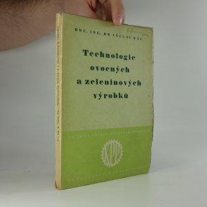 antikvární kniha Technologie ovocných a zeleninových výrobků, 1952
