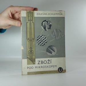 náhled knihy - Zboží pod mikroskopem. Příručka praktické mikroskopie a mikrofotografie.