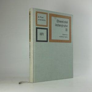 náhled knihy - Chemické inženýrství II. Operace výměny tepla