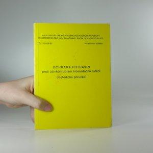 náhled knihy - Ochrana potravin proti účinkům zbraní hromadného ničení