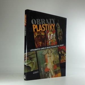 náhled knihy - Obrazy a plastiky výtvarných umělců druhé poloviny 20. století