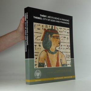 náhled knihy - Théby. Město bohů a faraonů.