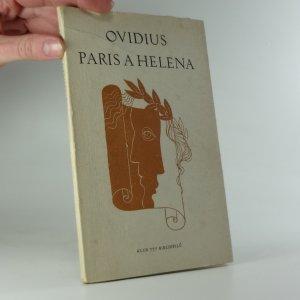 náhled knihy - Paris a Helena ( Z dopisů lásky XVI. - XVII. ) - OVIDIUS