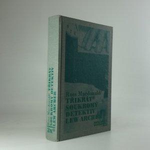 náhled knihy - Třikrát soukromý detektiv Lew Archer
