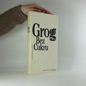 náhled knihy - Grog bez cukru. Současná humoristická povídka