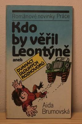 náhled knihy - Kdo by věřil Leontýně aneb Dvanáct dlouhých rozhovorů