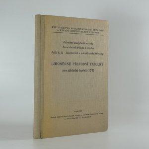 náhled knihy - Lihoměrné převodní tabulky pro základní teplotu 12°R