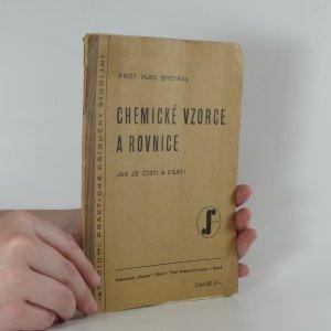 náhled knihy - Chemické vzorce a rovnice : jak je čísti a psáti