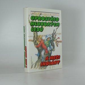 náhled knihy - Uprostřed hlubokých lesů a mezi Indiány