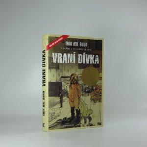 náhled knihy - Slabost Victorie Bergmanové. Vraní dívka (1. díl)
