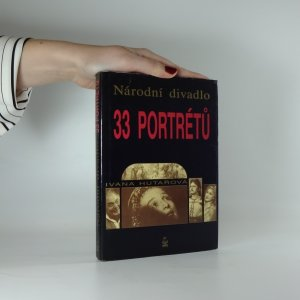 náhled knihy - Národní divadlo. 33 portrétů.