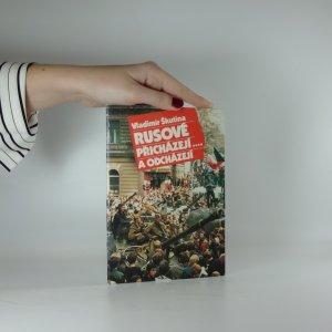 náhled knihy - Rusové přicházejí... a odcházejí