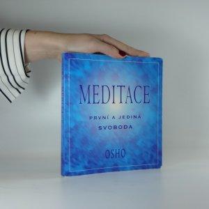 náhled knihy - Meditace. První a jediná svoboda. Praktický průvodce.