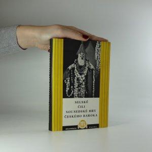 náhled knihy - Selské čili sousedské hry českého baroka