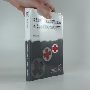 náhled knihy - Kriminalistika a zdravotnictví
