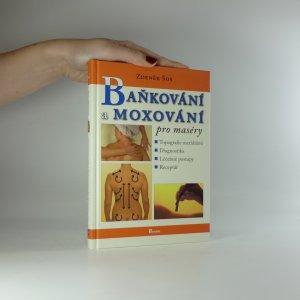 náhled knihy - Baňkování a moxování pro maséry.