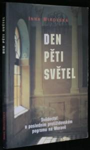 náhled knihy - Den pěti světel : svědectví o posledním protižidovském pogromu na Moravě