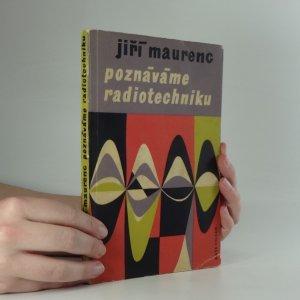 náhled knihy - Poznáváme radiotechniku : příručka pro kursy radiotechniky