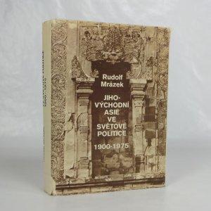 náhled knihy - Jihovýchodní Asie ve světové politice : 1900-1975
