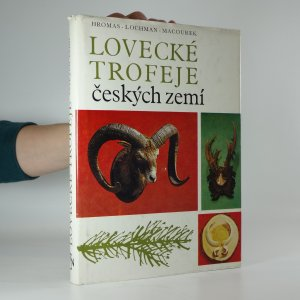náhled knihy - Lovecké trofeje českých zemí