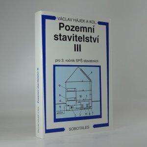 náhled knihy - Pozemní stavitelství III pro 3. ročník SPŠ stavebních