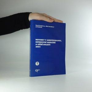náhled knihy - Novinky v anesteziologii, intenzivní medicíně a léčbě bolesti 2001
