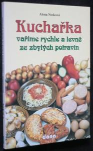 náhled knihy - Kuchařka : Vaříme rychle a levně ze zbylých potravin