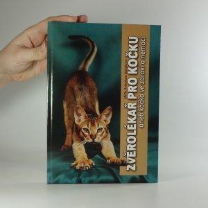 náhled knihy - Zvěrolékař pro kočku, aneb, Kočka ve zdraví a nemoci