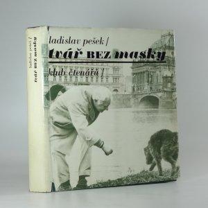 náhled knihy - Tvář bez masky : skutečnost a sen